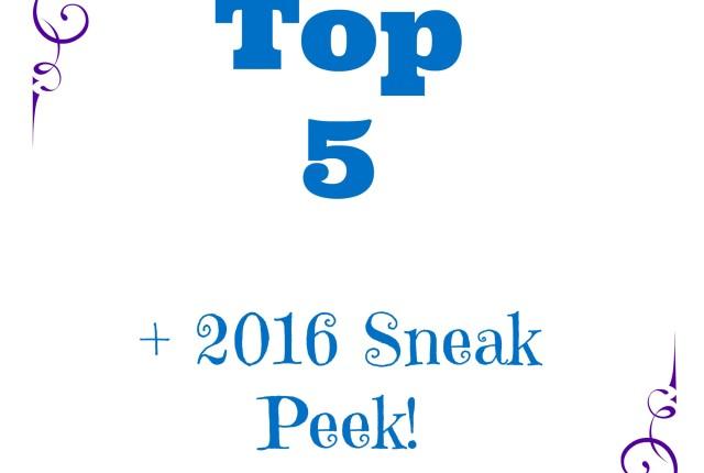 2015 top 5 and 2016 sneak peek