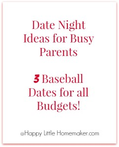 3-baseball-dates-busy-parents