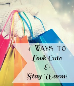 4 ways to look cute and stay warm beauty for busy moms