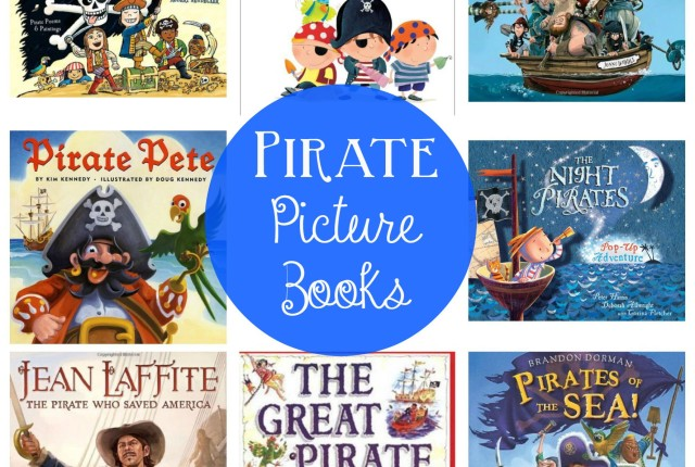 8 Pirate Picture Books for Talk Like a Pirate Day