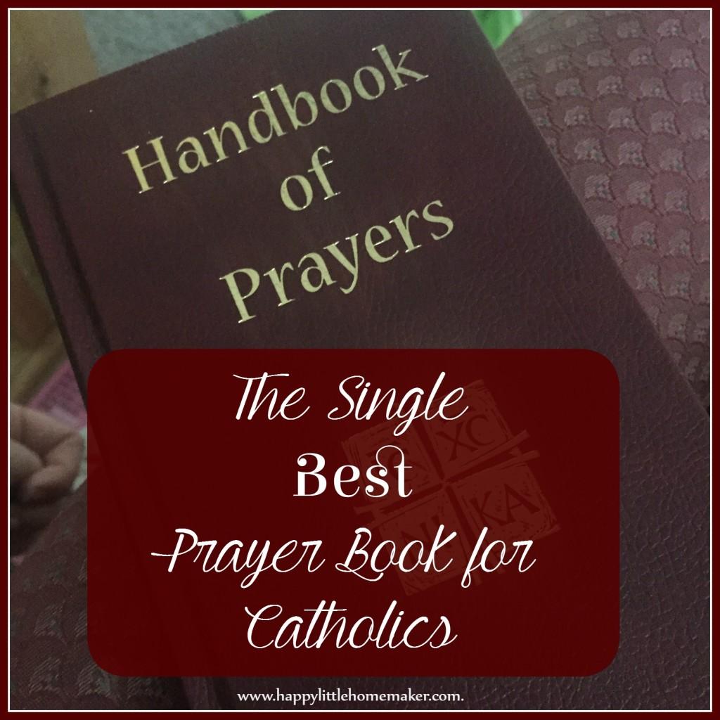 Best Catholic Prayer Book - Handbook of Prayers review