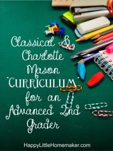 Charlotte Mason and Classical Curriculum for a Catholic Advanced Second Grader