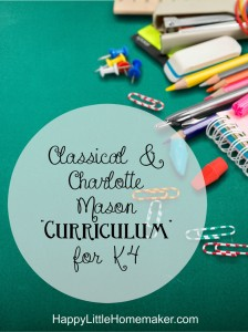 Classical-Charlotte Mason Curriculum for K4
