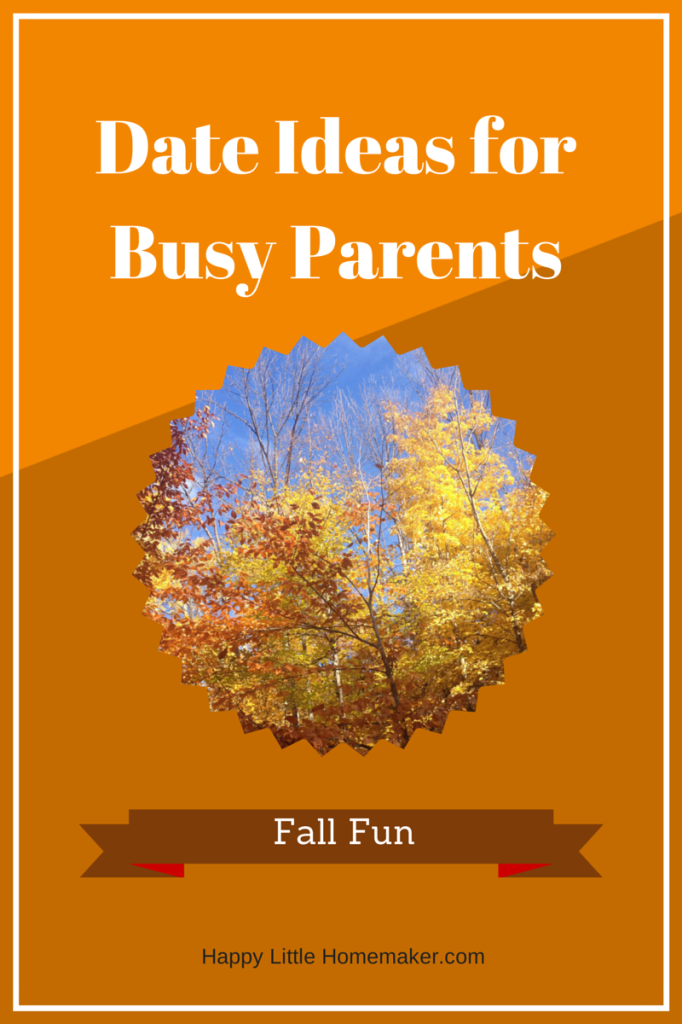 Date Ideas for Busy Parents - fall fun