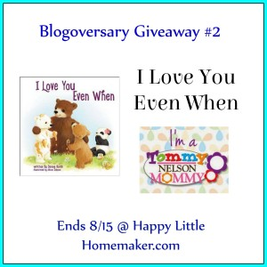 I Love You Even When Giveaway - Ends 8-15-15