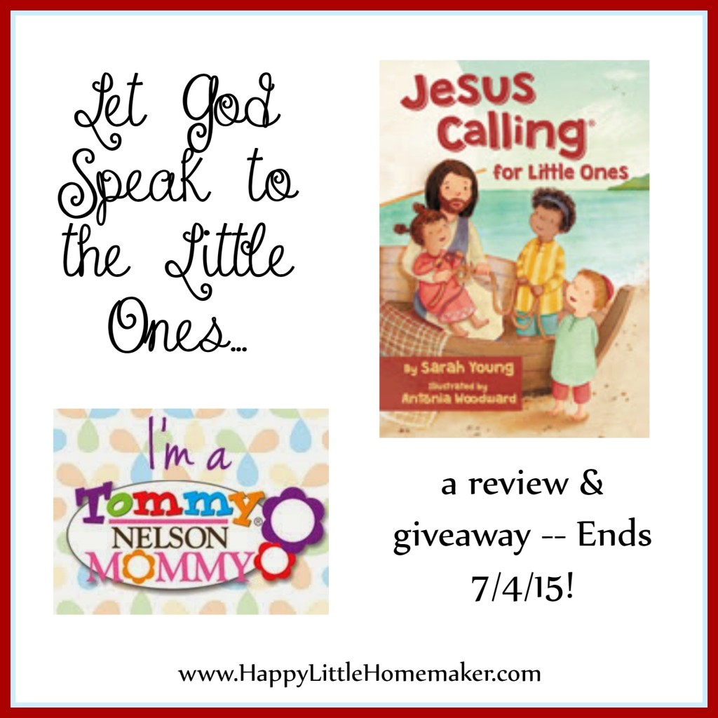 Jesus Calling for Little Ones Giveaway