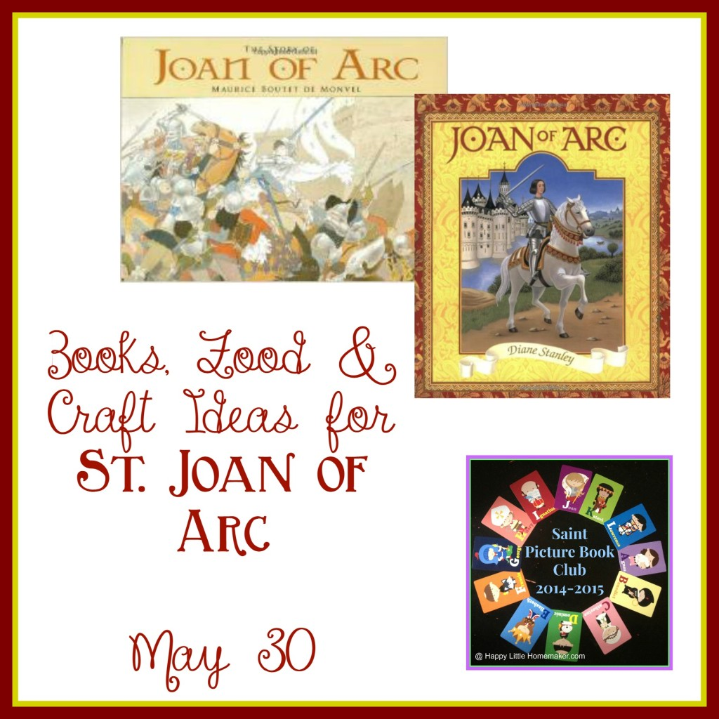 Joan of Arc Books Food and Craft Ideas