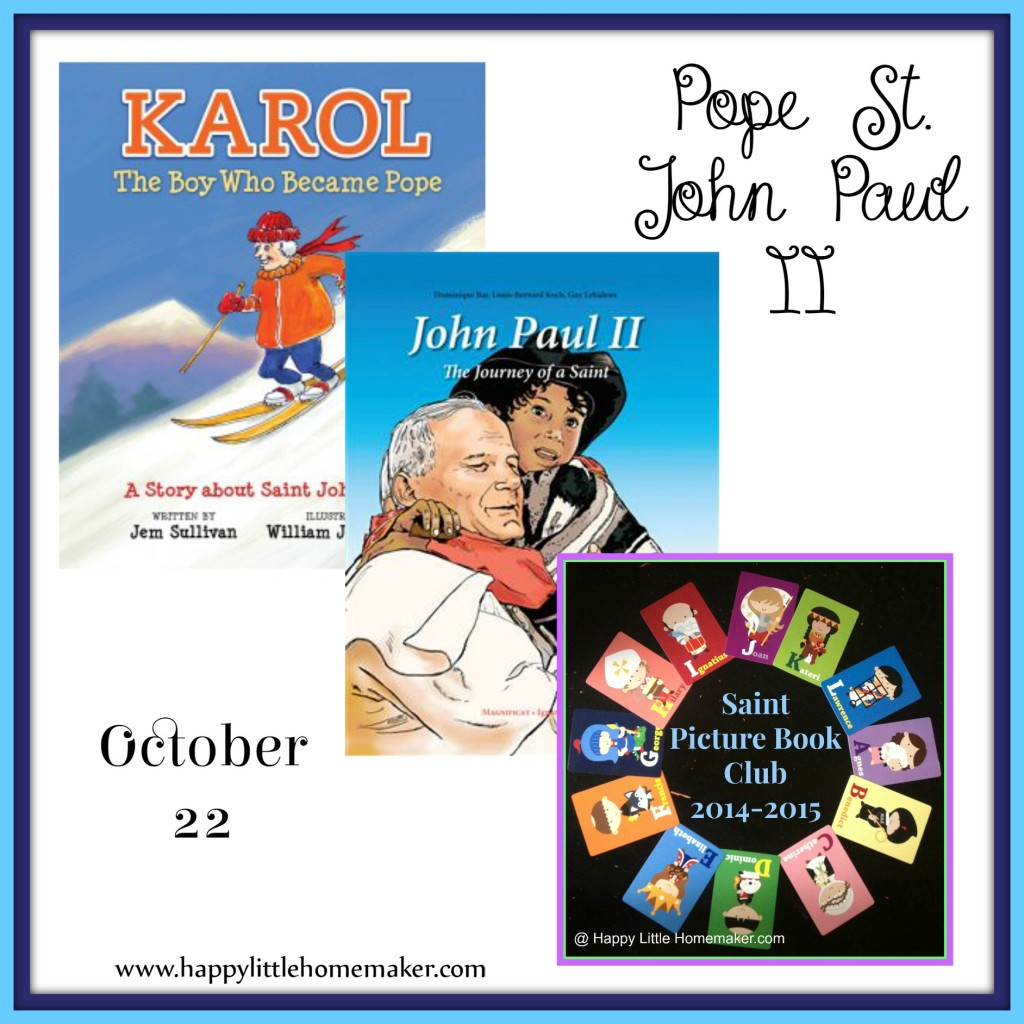 Saint Picture Book Club October Pope John Paul II