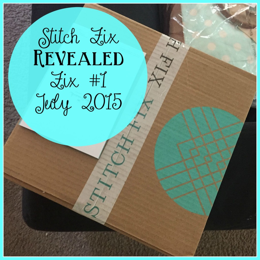 Stitch Fix Revealed - July 2015