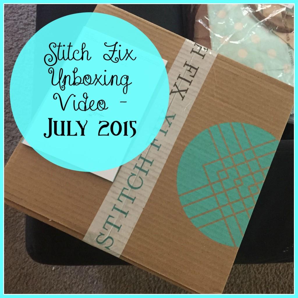 StitchFix Unboxing - July 2015