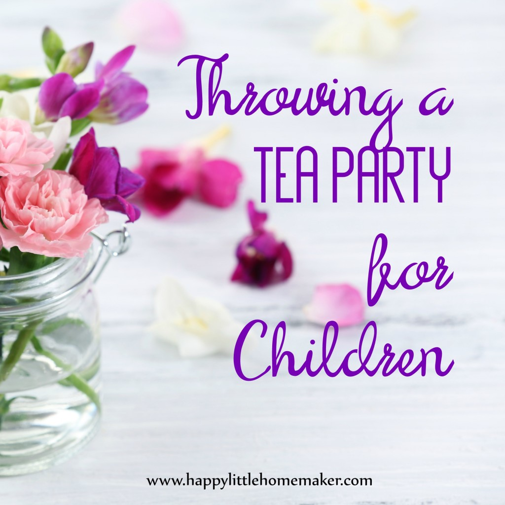Throwing a Tea Party for Children