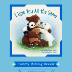 I-Love-You-All-The-Same-Tommy-Mommy-Giveaway