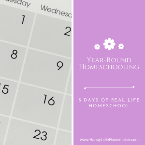 Year Round Homeschooling - 5 Days of Real Life Homeschool Day 1