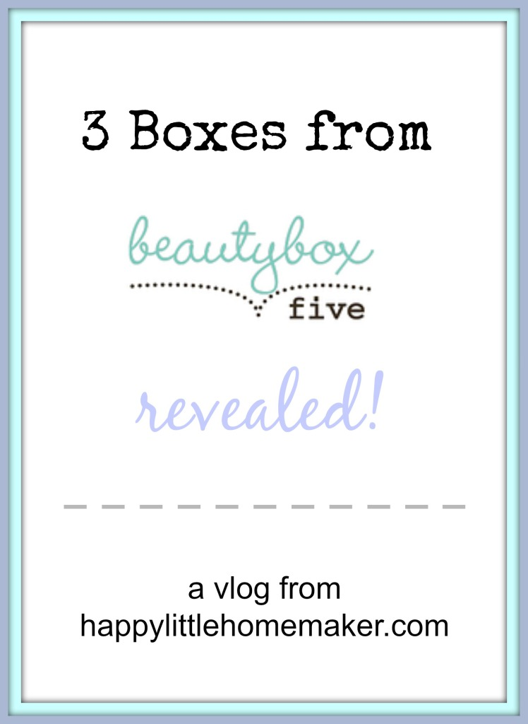 beauty-box-5-reveal-vlog-review