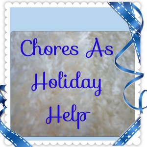 chores-holiday-help