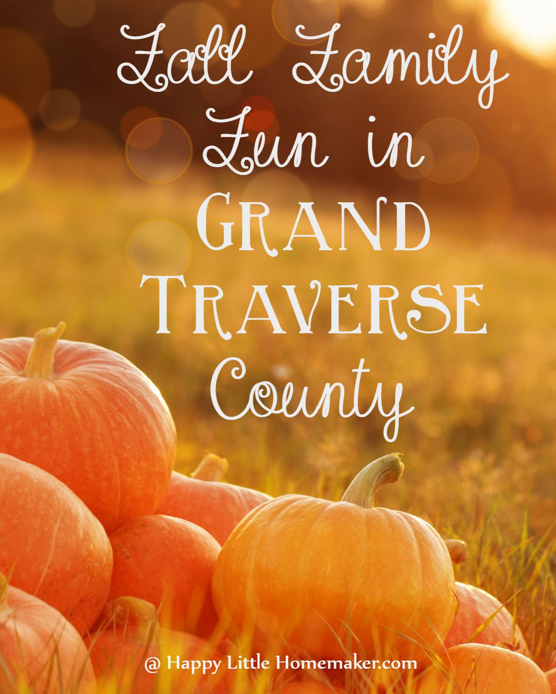 fall family fun in Grand Traverse County
