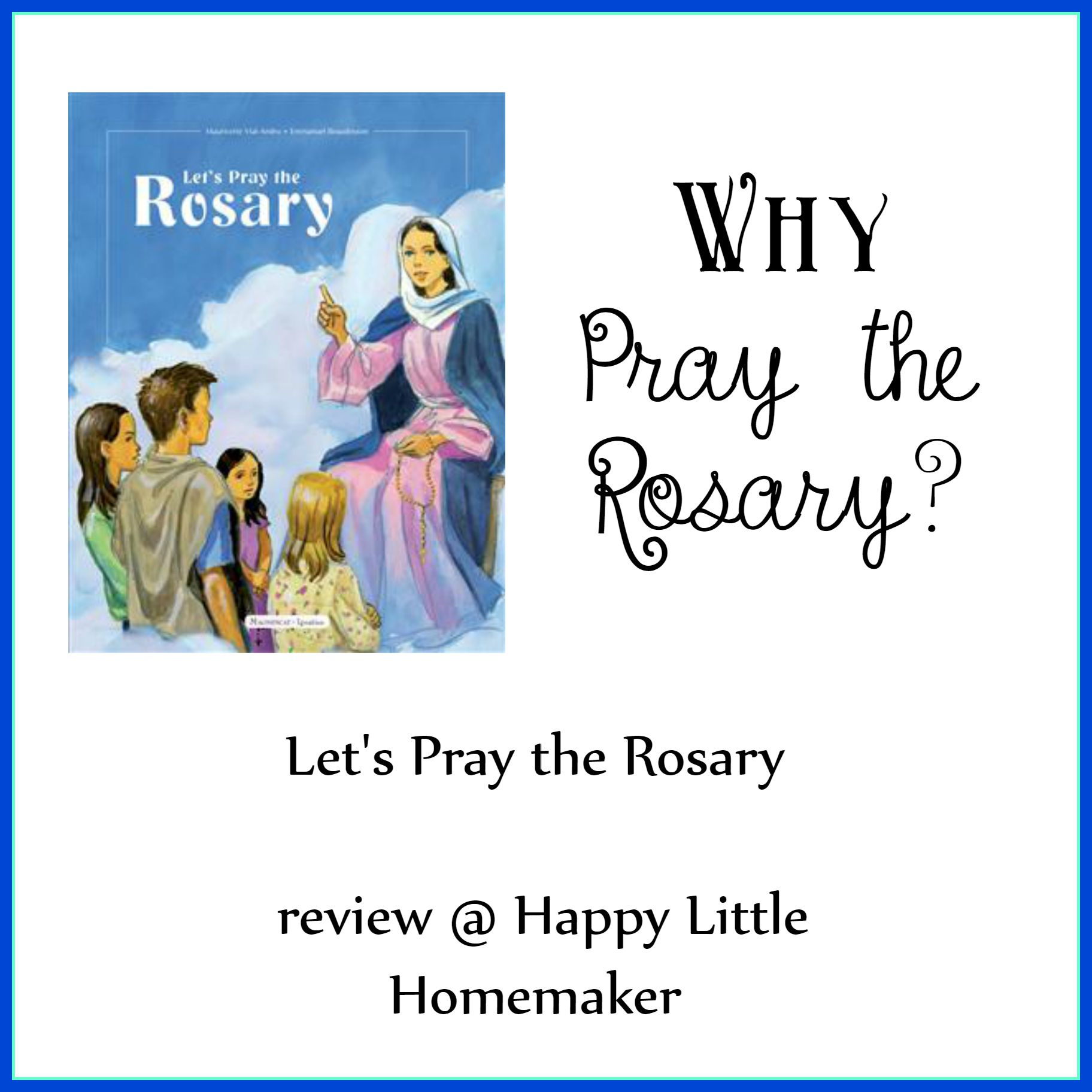 lets pray the rosary book review children mary
