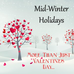 more than just valentines day mid winter february holidays