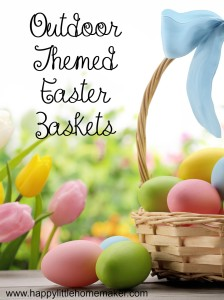 outdoor themed easter baskets