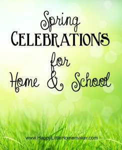 Spring Celebrations for home & School