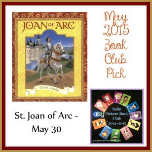 st Joan of arc saint picture book club may 2015